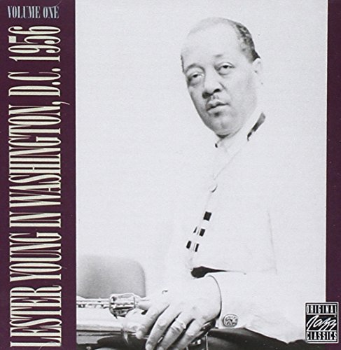 Lester Young Vol. 1 Lester Young In Washing Lester Young In Washington D.C