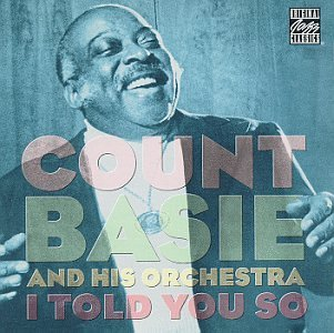 Count Basie I Told You So CD R