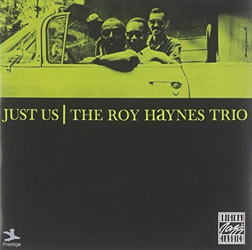 Roy Haynes Just Us
