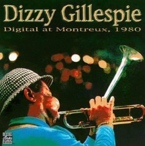 Gillespie Dizzy Digital At Montreaux 1980