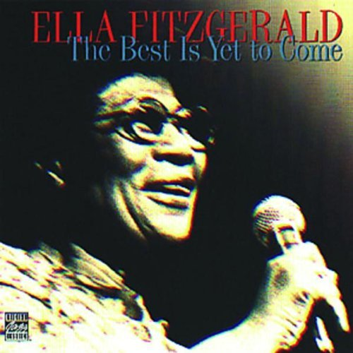 Ella Fitzgerald Best Is Yet To Come CD R