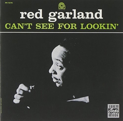 Red Garland Can't See For Lookin' CD R Feat. Chambers Taylor
