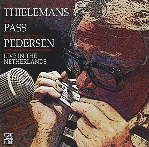 Live At The Netherlands Live In The Netherlands Thielemans Pass Niels Henning