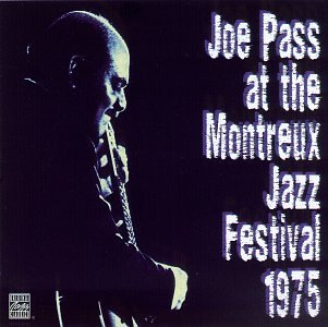 Joe Pass Joe Pass At The Montreux