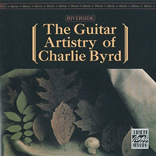 Charlie Byrd Guitar Artistry Of