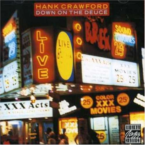 Hank Crawford Down On The Deuce