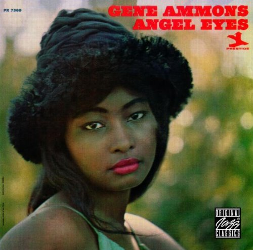 Gene Ammons Angel Eyes