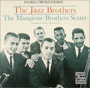 Mangione Brothers Sextet Jazz Brothers