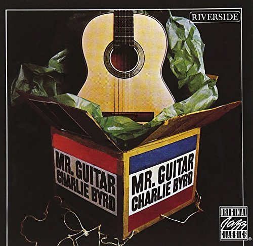 Charlie Byrd Mr. Guitar