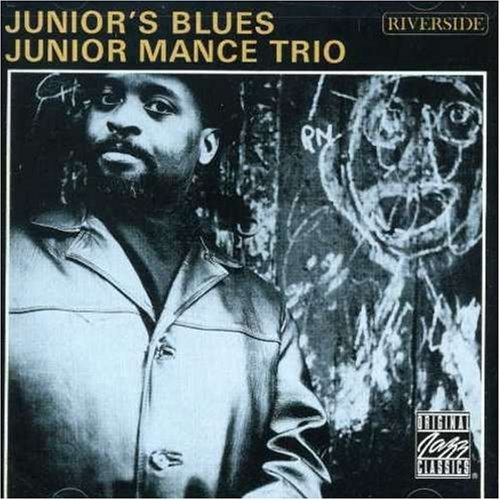 Junior Mance Junior's Blues