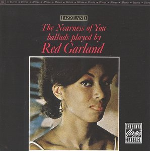 Red Garland Nearness Of You CD R