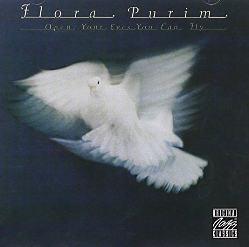 Flora Purim Open Your Eyes You Can Fly