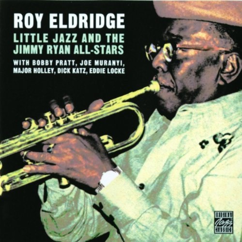 Roy Eldridge Little Jazz & The Jimmy Ryan A