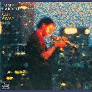 Tom Harrell Sail Away CD R