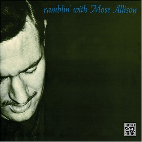 Mose Allison Ramblin' With Mose Incl. Bonus Tracks