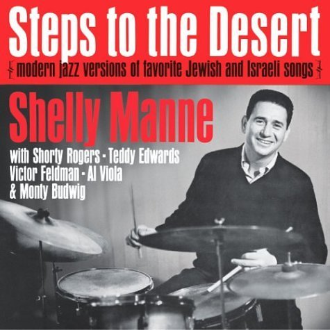 Shelly Manne Steps To The Desert Modern Ja