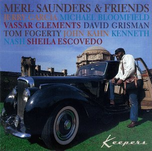 Merl & Friends Saunders Keepers Feat. Garcia Grisman Clements Bloomfield Hawkins Family