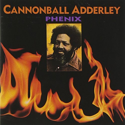 Cannonball Adderley Phenix