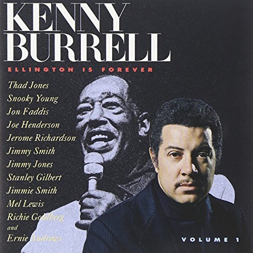 Kenny Burrell Vol. 1 Ellington Is Forever