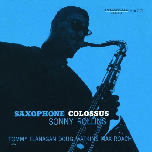 Sonny Rollins Saxophone Colossus Remastered