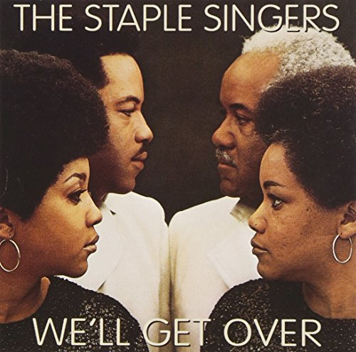 Staple Singers We'll Get Over CD R