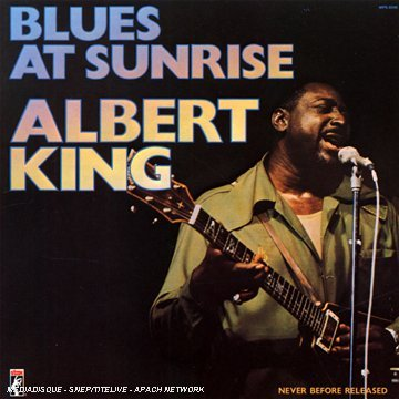 Albert King Blues At Sunrise