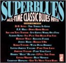Superblues Vol. 1 All Time Classic Blues King Turner Reed Taylor Bland Superblues