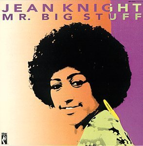 Jean Knight Mr. Big Stuff