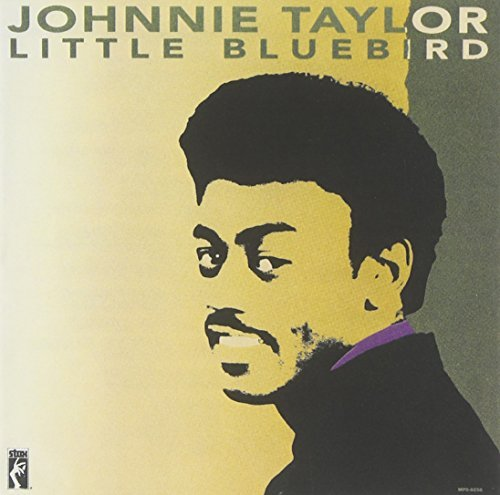 Johnnie Taylor Little Bluebird