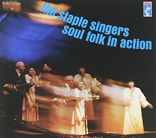Staple Singers Soul Folk In Action