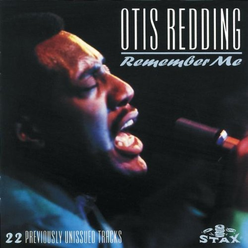 Otis Redding Remember Me