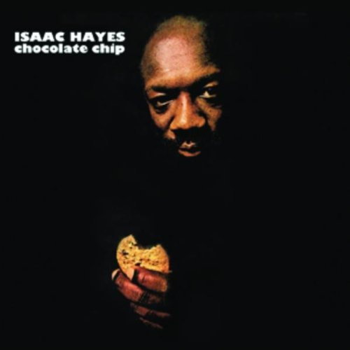 Isaac Hayes Chocolate Chip