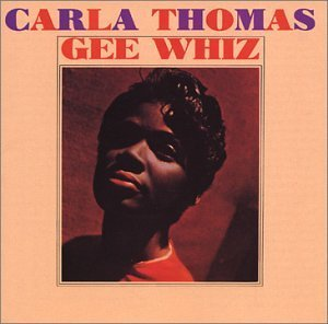 Carla Thomas Gee Whiz CD R