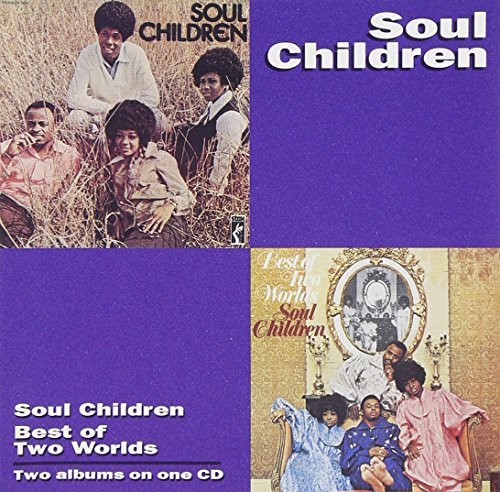 Soul Children Best Of Two Worlds