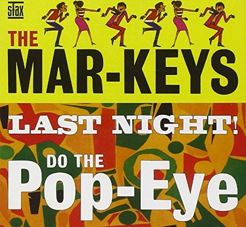 Mar Keys Last Night Do The Pop Eye 2 CD