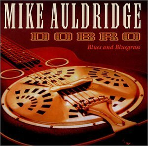 Mike Auldridge Dobro (blues & Bluegrass)