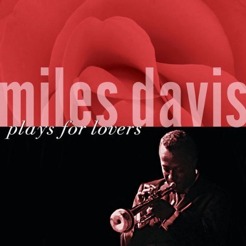 Miles Davis Miles Davis Plays For Lovers