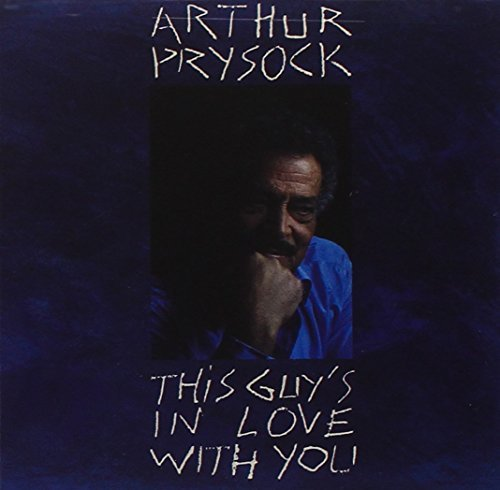 Arthur Prysock This Guy's In Love With You