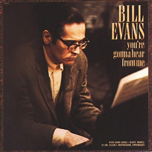 Bill Evans You're Gonna Hear From Me CD R