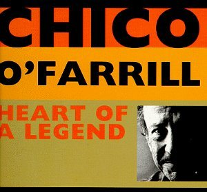 Chico O'farrill Heart Of A Legend