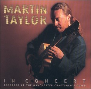 Martin Taylor Martin Taylor In Concert