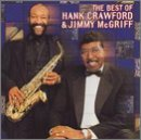 Crawford Mcgriff Best Of Hank Crawford & Jimmy CD R