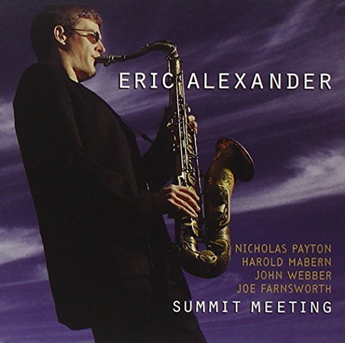 Eric Alexander Summit Meeting CD R