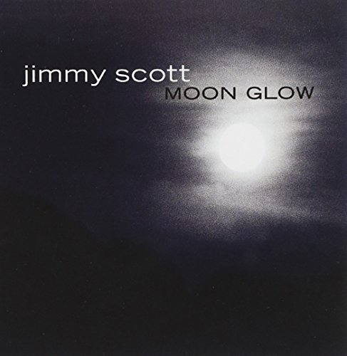 Jimmy Scott Moon Glow