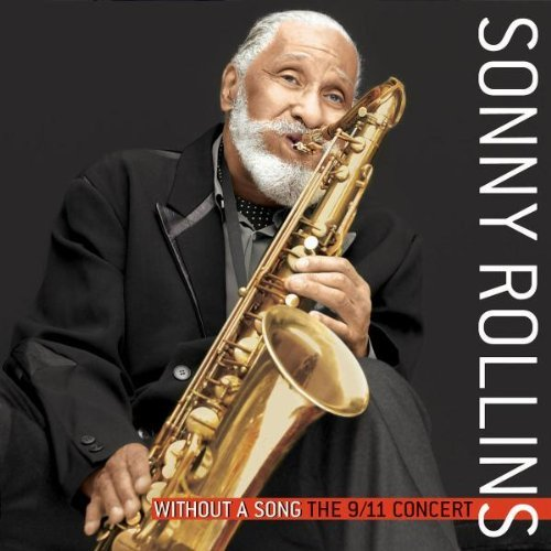 Sonny Rollins Without A Song