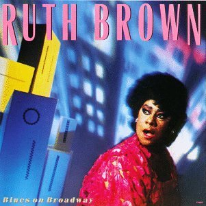 Ruth Brown Blues On Broadway