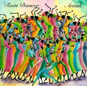 Armik Rain Dancer