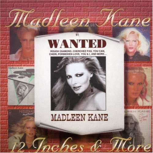 Kane Madleen 12 Inches & More