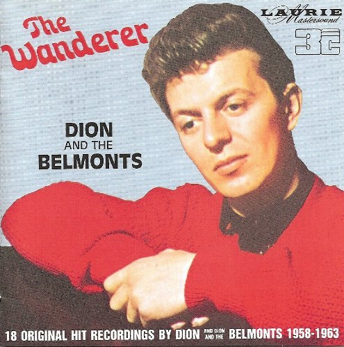 Dion & The Belmonts Wanderer