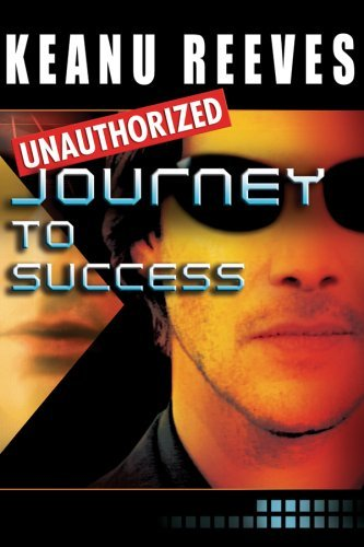 Journey To Success Reeves Keanu Nr
